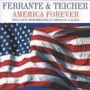Ferrante & Teicher: America Forever (Avant-Garde)